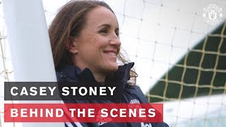 Casey Stoney | Manchester United Women's Team Head Coach | Behind The Scenes