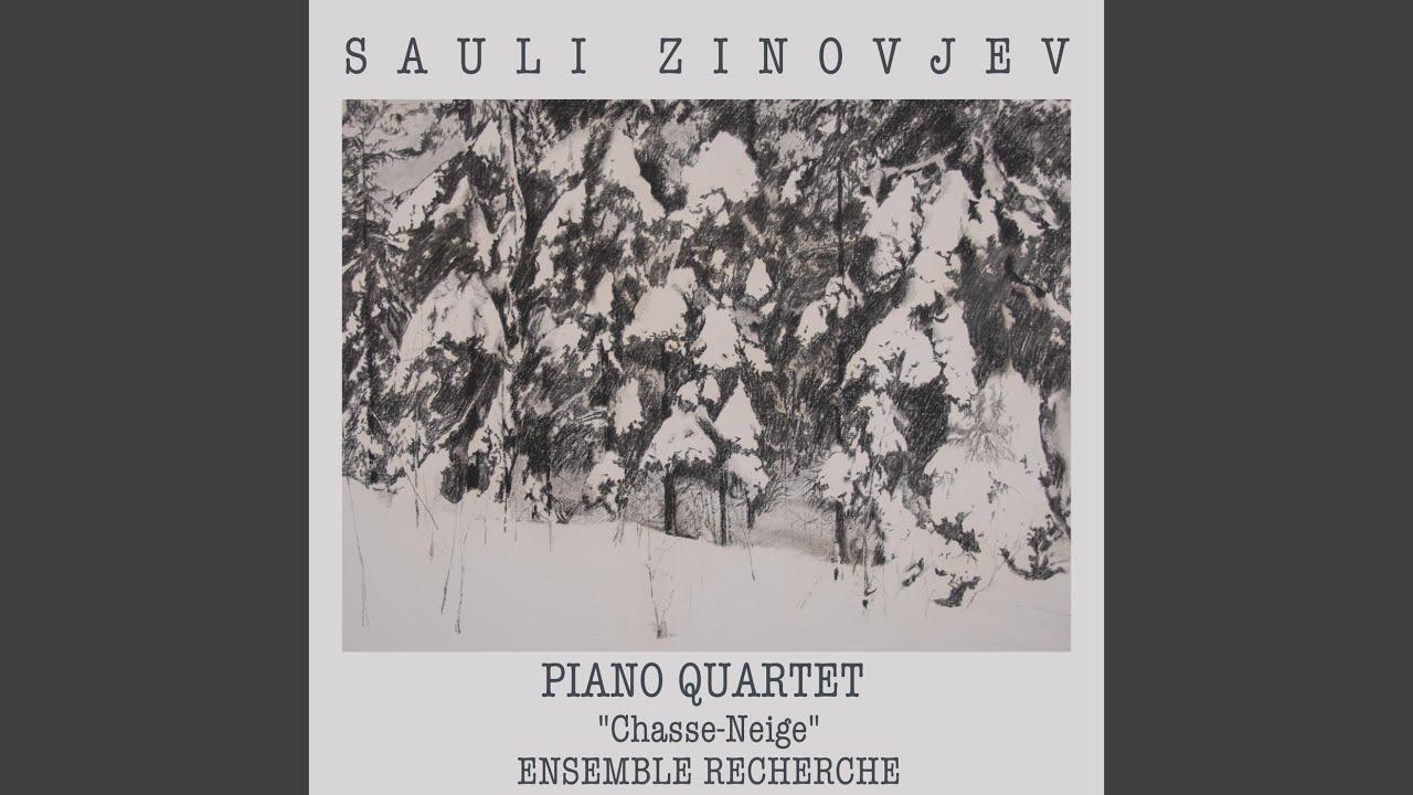 """Sauli Zinovjev: Piano Quartet """"Chasse-Neige"""" (Live)"""