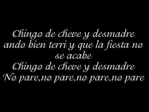 Chingo De Cheve Letra Millonario