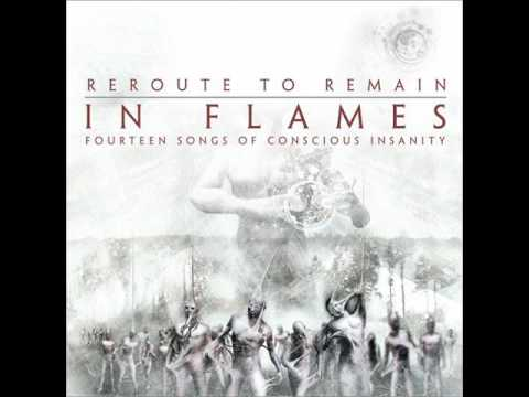 In Flames - Reroute to Remain +(Lyrics)