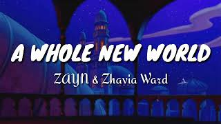 "Gambar cover ZAYN,Zhavia Ward - A Whole New World (End Title) (From ""Aladdin"") Lyrics"
