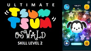 Tsum Tsum - Oswald Skill 2 - 3,042,775 Points - NO POWER UP