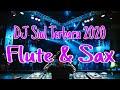 Dj Siul Terbaru Remix Full Bass  Flute Sax Breakbeat Fahmy Fay   Mp3 - Mp4 Download