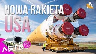 Nowa rakieta USA coraz bliżej - AstroSzort