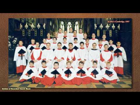 BBC Choral Evensong: St John's Cambridge 1997 (Christopher Robinson)