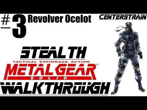 Metal Gear Solid: Stealth Walkthrough - Part 3 - Revolver Ocelot