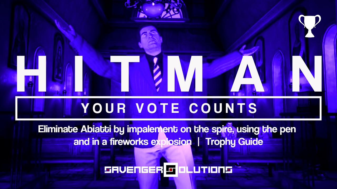 hitman your vote counts trophy guide impale pen fireworks landslide ps4 youtube. Black Bedroom Furniture Sets. Home Design Ideas