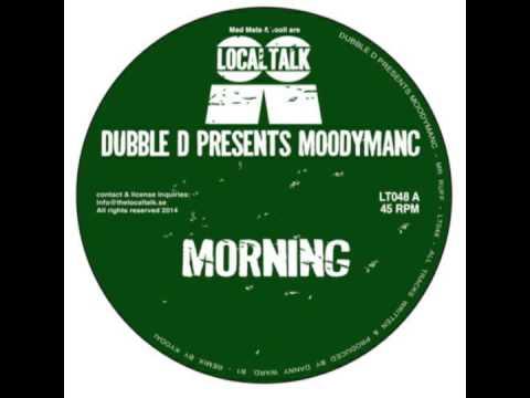 Dubble D Presents Moodymanc - Morning (Original Mix)