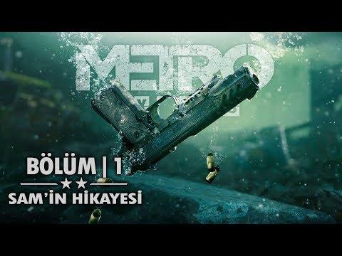 METRO Exodus: Sam's Story | Türkçe Bölüm 1