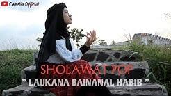 Laukana Bainanal Habib - Cover By Camelia