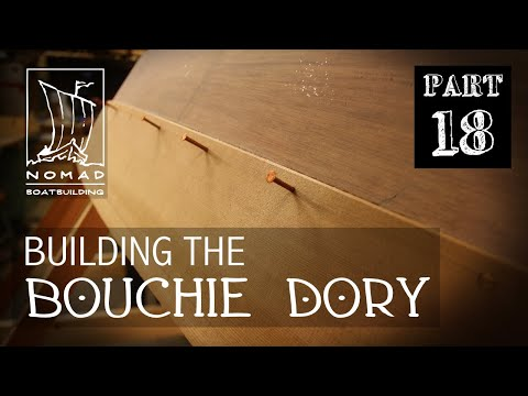 Building The Bouchie Dory Pt. 18 - Lapstrake Planking, Part 1