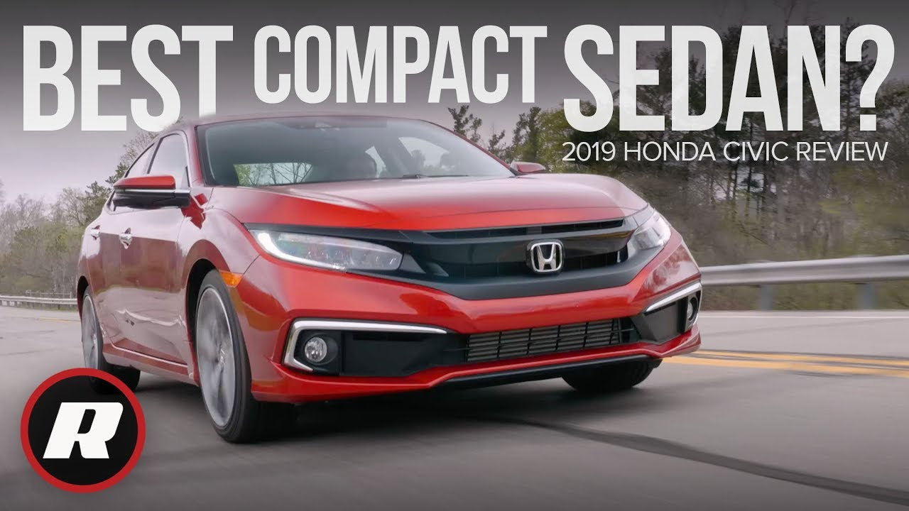 2019 Honda Civic Review: Solidifying its spot as top compact sedan