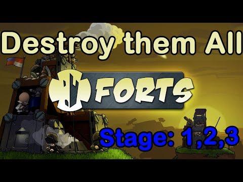 Forts    Destroying them is Easy    1-3 levels    Walkthrough  