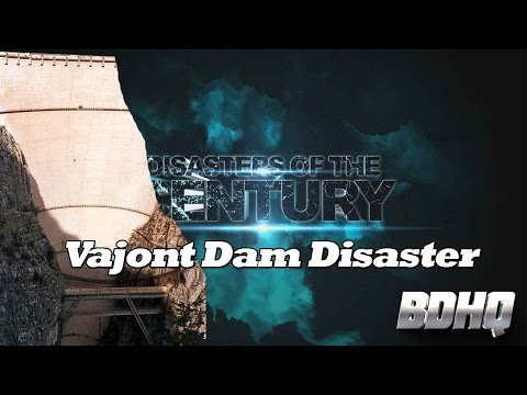 Vajont Dam Collapse - Disasters of the Century