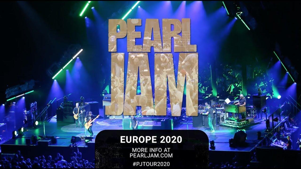 Pearl Jam 2020 Tour.Pearl Jam Europe 2020