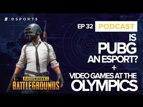 theScore esports Podcast: Can PUBG make it as an esport? Plus, video games at the Olympics