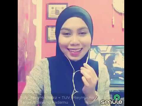 Terpaut Sayang Padamu - Cover by TUV_MieyMuchazz (Smule Apps)