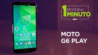Moto G6 Play - ANÁLISE | REVIEW EM 1 MINUTO - ZOOM