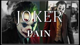 JOKER - Pain