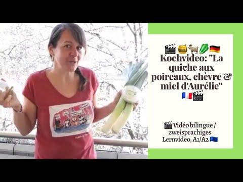 kochrezept-1:-la-quiche-aux-poireaux,-chèvre-et-miel-d'aurélie-(zweisprachig/bilingue)-(a1/a2)