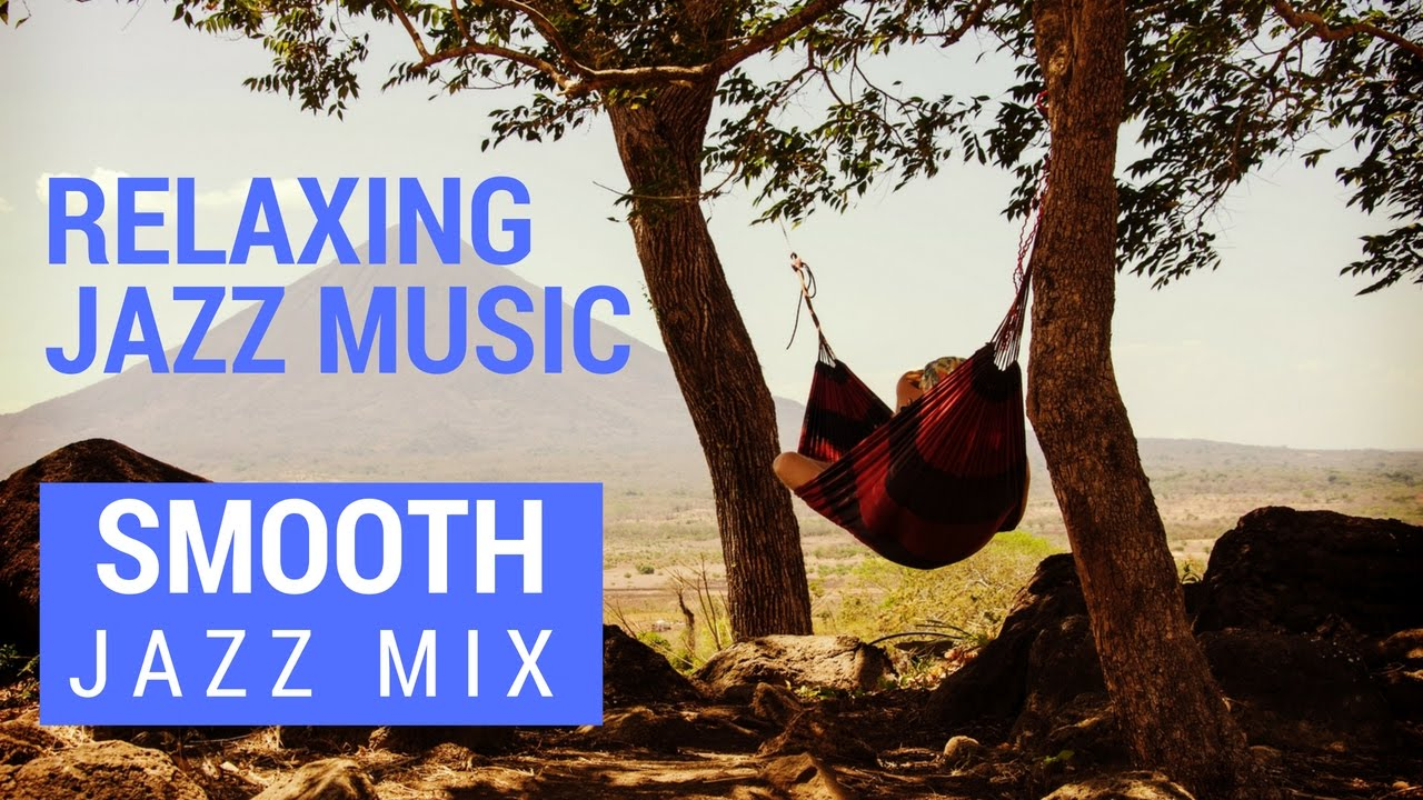 Jazz Music 2016 Playlist - Relaxing Jazz Music For Work in ...