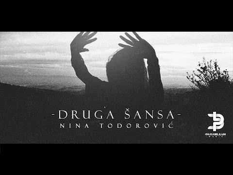 Nina Todorovic - Druga Sansa - Parabellum Official