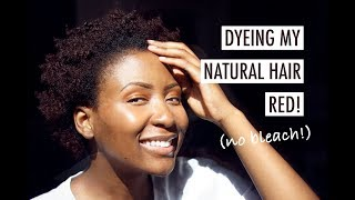 Dyeing My Natural 4C Hair Red! No Bleach!