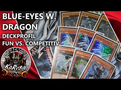 Blue-Eyes W. Dragon: Deckprofil / Fun-Deck vs. Competitiv-Deck / Wie baut man ein Deck auf?
