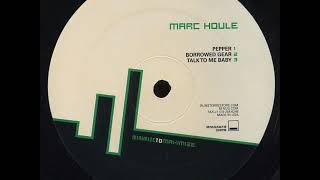 Marc Houle - B3 - Talk To Me Baby