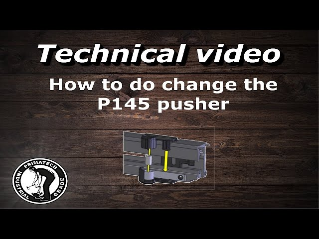 Change the Pusher P-145