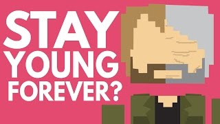 Is It Possible To Stay Young Forever?