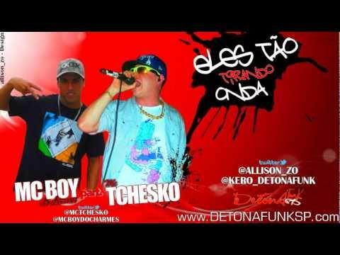 MC Boy do Charmes part. MC Tchesko - Eles Tão tirando onda ♪ 'Ao Vivo 2012'