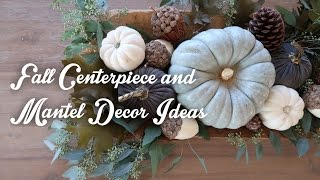 Centerpiece & Mantel Fall Decor Ideas