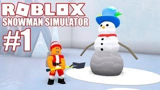 Building a Snowman   Snowman Simulator - #1   Roblox