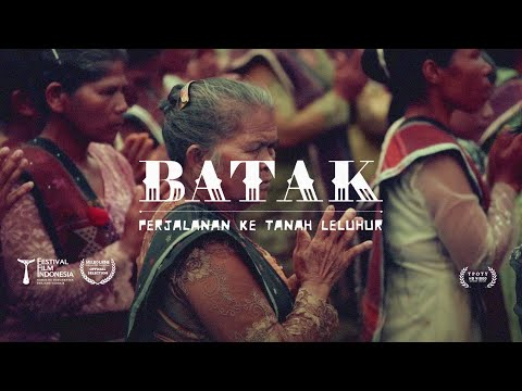 Batak, a Pilgrimage to Ancestor's Land (Full Movie)