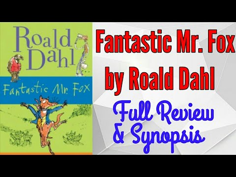 Fantastic Mr Fox By Roald Dahl Full Book Review A Must Read Youtube