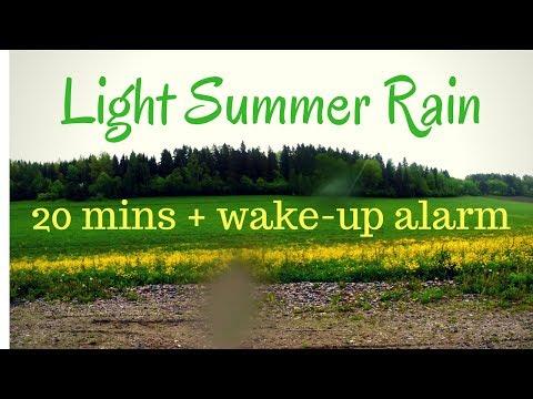 Power Nap With Alarm - Light Summer Rain 20 mins + Wake- Up Alarm