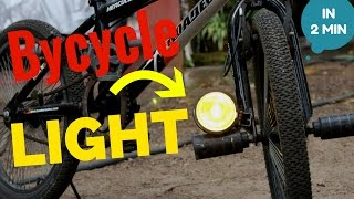 How to make a Bycycle light in 2 minutes