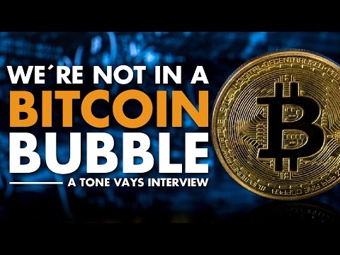 We're not In A Bitcoin Bubble - Tone Vays Interview