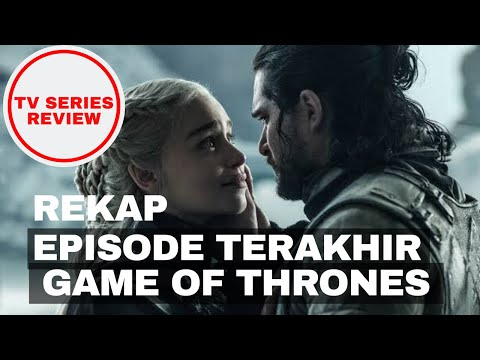 Rekap Episode Terakhir | Game Of Thrones INDONESIA
