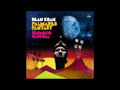 Sean Khan - Palmares Fantasy (feat. Hermeto Pascoal)