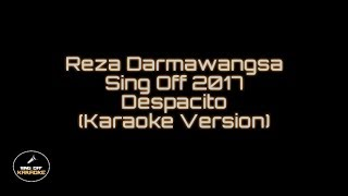 Sing Off 2017 Despacito Karaoke Reza Darmawangsa X Salma