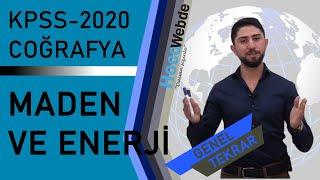 12) 2020 KPSS COĞRAFYA (TÜİK) GENEL TEKRAR Engin ERAYDIN Maden - Enerji