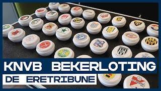 Loting TOTO KNVB Beker | De Eretribune
