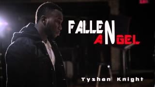 Tyshan Knight - Fallen Angel (Audio) - New Urban Gospel Music 2015