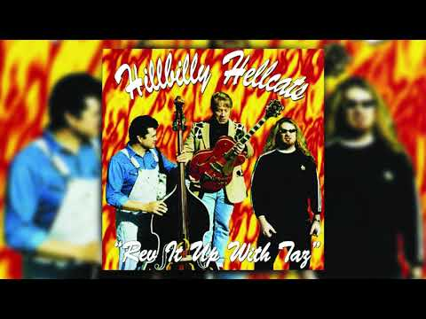 Hillbilly Hellcats - Rev It Up With Taz (Full Album) (1996)