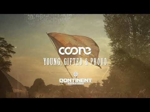 Coone - Young, Gifted & Proud (The Qontinent Anthem 2017)