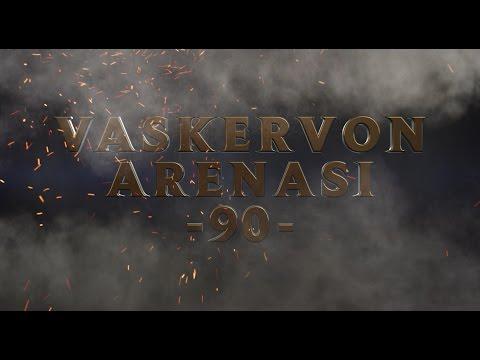 Haftanın En İyi Hareketleri: Vaskervon Arenası #90