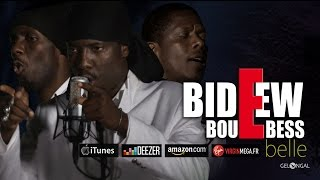Bideew Bou Bess - Belle