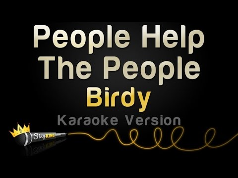 Birdy - People Help The People (Karaoke Version)